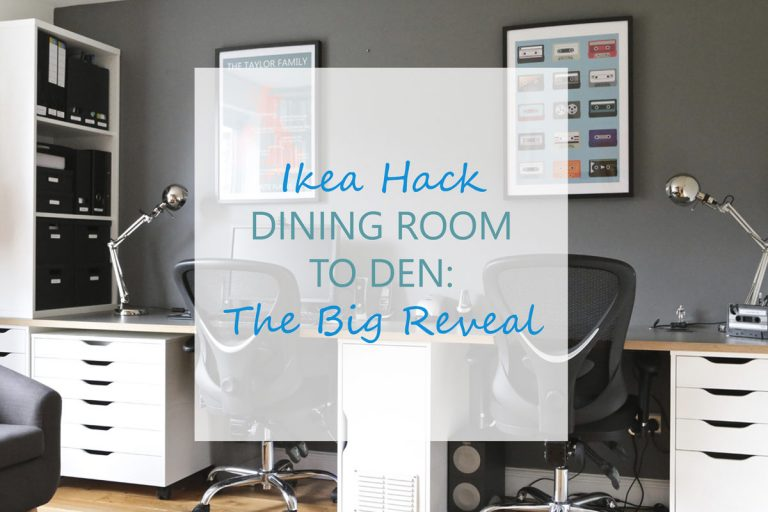 Ikea Hack Dining room to den study makeover: The big reveal