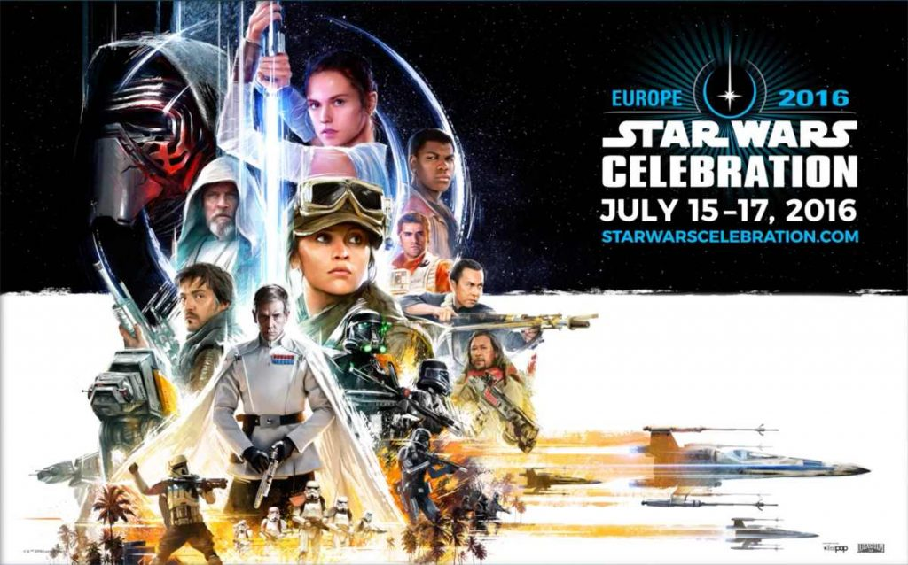 Star Wars Celebration Europe Convention Advertising Poster Friday 15th - Sunday 17th July 2016