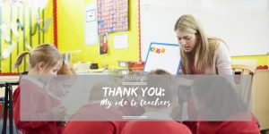 Thank you my ode to teachers text overlay over teacher and children in class