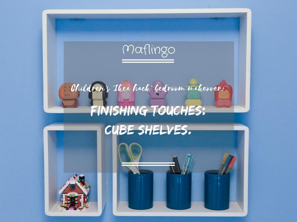 Children\'s bedroom makeover finishing touches : cube shelves
