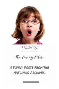 The Funny FIles: 5 funny posts from the Maflingo archives. (Text overlay) Picture of EMily pulling a funny face. I look back through the Maflingo archives and pick some of my favourite funny posts, including my Room 101's, why I want a dog but can't have a dog, SmartOne toilet dispensers. Click to find out more.