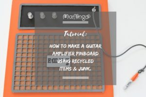 How to make a guitar amp pinboard using recycled items & junk.