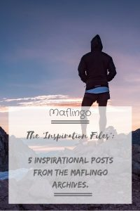 The Inspiration Files. 5 inspirational posts from the Maflingo archives. I choose 5 posts to inspire and move. I say some thank yous to teachers and talk about the search for good news in a broken world. I talk about my top 10 inspirational Wimbledon moments and more.