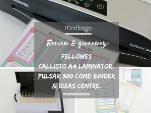 Review and Giveaway Fellowes Callisto A4 laminator, Pulsar 300 Comb Binder and Ideas Centre Feature Image