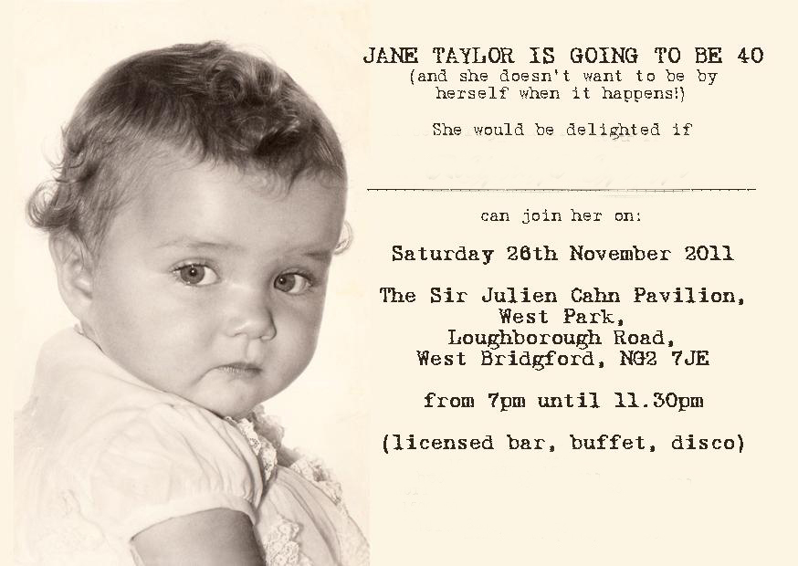 Invitation to Jane Taylor's 40th Birthday
