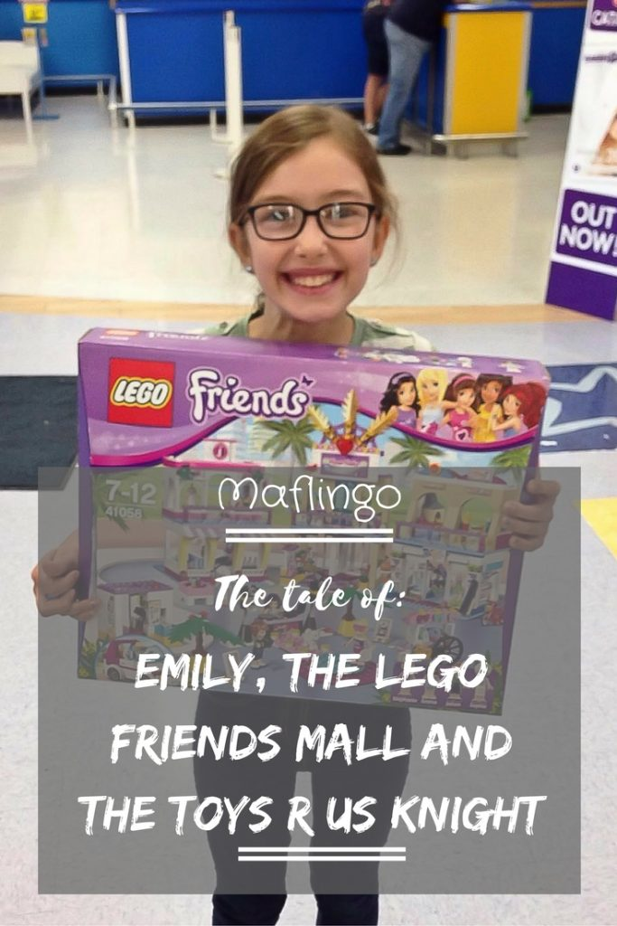 The Tale of Emily, The Lego Friends Mall and the Toys R Us Knight.