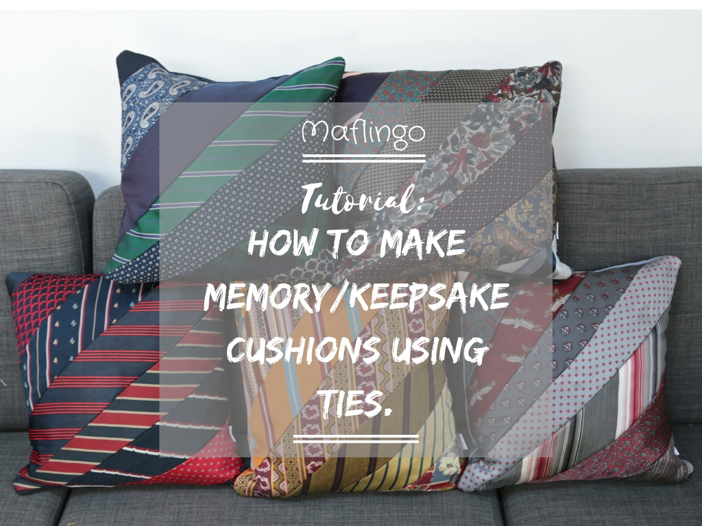 making precious memories: how to make a cushion using ties. Making Cushions and Pillows