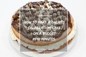 How to make a cheat's celebration / birthday cake in 10 minutes for less than £10.