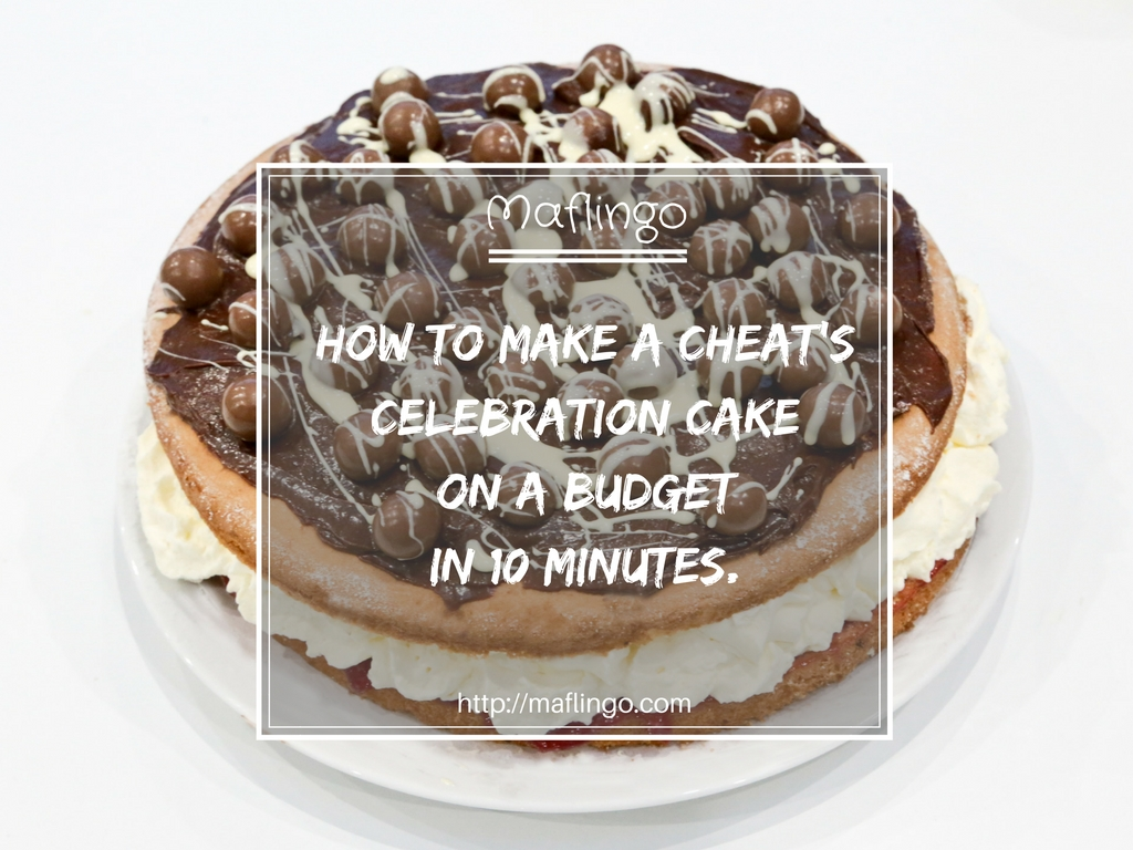 How To Make A Cheats Birthday Cake In 10 Mins For Less Than 10