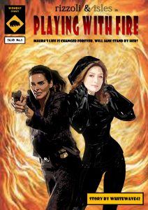 Comic cover of fanfiction story Playing with fire AU Rizzoli and Isles Story with vampire Maura and Jane holding a gun