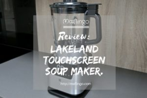 Lakeland Touchscreen Soup Maker: It's not just for soup! (Review)