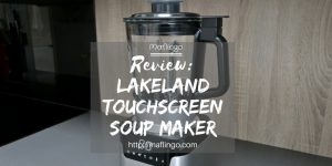 Review of Lakeland Soup Maker Text overlay Twitter