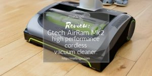 Review: The Gtech AirRam Mk 2, High performance rechargeable, cordless vacuum cleaner. It's light, offers edge-to-edge cleaning, and uses unique high-suction AirLOC technology Twiter
