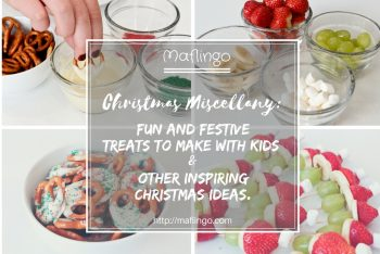 Christmas miscellany: festive treats to make with kids & other inspiring ideas.