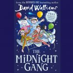 Review of The Midnight Gang, the latest Children's fiction novel from number one best-selling author David Walliams.