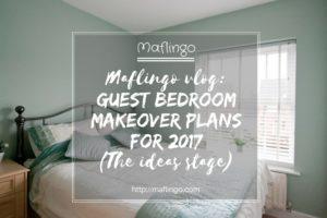 Maflingo vlog: Guest bedroom makeover plans for 2017.