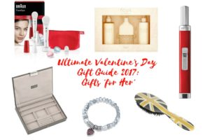 Maflingo's ultimate valentine's gift guide 2017: For Her. I've chosen 6 of my favourite ideas for valentine's gifts for the lady on your life. Jewellery box, candle lighter, poppy heart bracelet, boar bristle hair brush, FCUK Friction fragrance & Braun