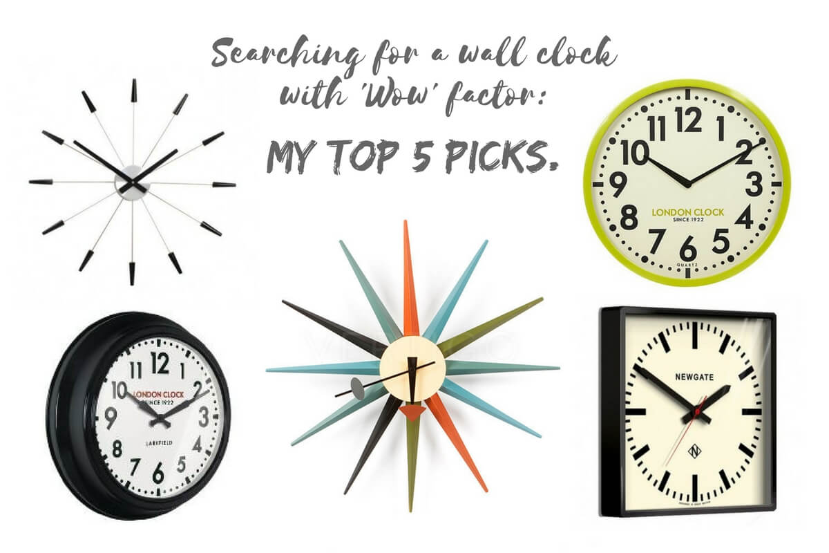 Searching for a wall clock with 'WOW' factor: My Top 5 picks. I'm on a mission to find an oversized wall clock for our living / dining area. Here are a few of my favourite picks so far, ranging from station clocks, retro clocks, modern and contemporary