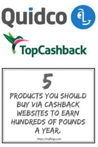 5 products you should be buying via a cashback website like Quidco or Topcashback to earn hundreds of pounds in FREE cash every year. Mobile phones, insurance, financial products, tv, broadband and utilities can earn you hundreds in cashback.