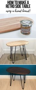 How to make a DIY retro side table with hairpin legs using a wooden bread board and wood varnish. If you can't find the perfect item of furniture, make your own. See my step-by-step guide. (1)